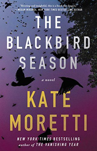 The Blackbird Season: A Novel by Kate Moretti