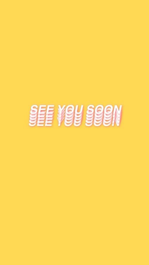 Tumblr neon sign yellow see you soon iphone wallpaper