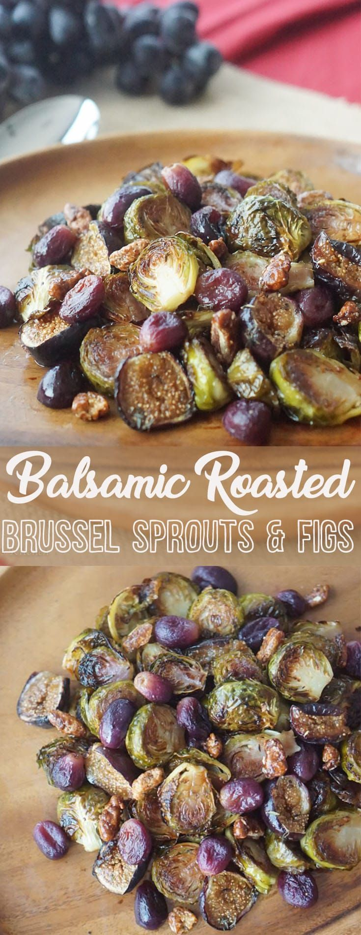 These Balsamic Roasted Brussel Sprouts with Grapes & Figs will make a perfect ea…   – Haus