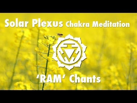 Magical Chakra Meditation Chants for Solar Plexus Chakra | RAM Seed Mantra Chanting and Music - YouTube
