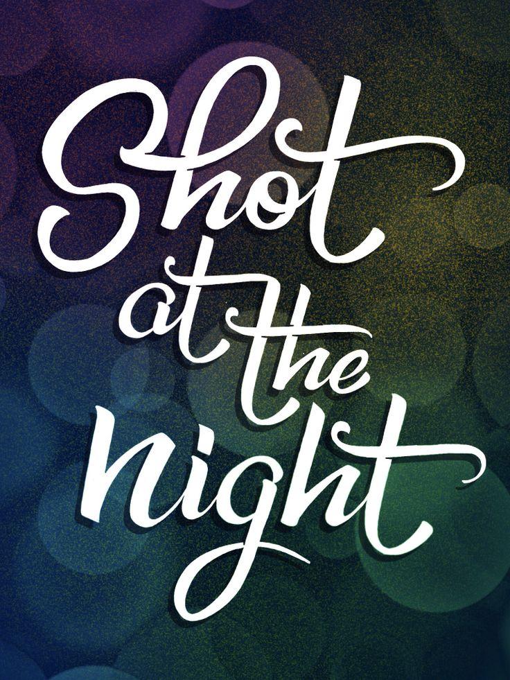 Lyric shot at the night lyrics : 205 best music images on Pinterest | Music lyrics, Lyrics and Song ...