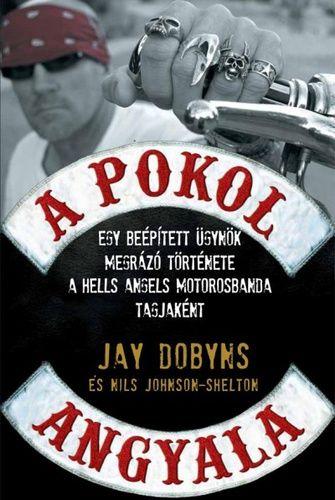 Jay Dobyns · Nils Johnson-Shelton - A pokol angyala