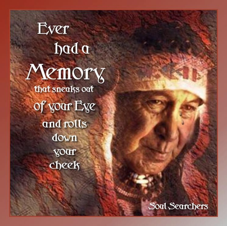 Have you ever?Native American Art, Painting Face, American History, Native American Indian, Quote, Paste Life, Americanart, Memories, Soul Search