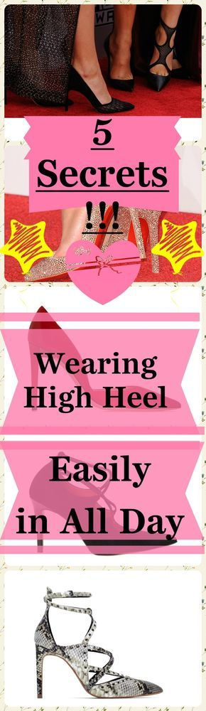 5 Secrets for Wearing High Heel Easily in All Day from a Physiotherapist. #highheel #heel