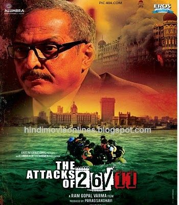 The Attacks of 26/11 (2013) Watch Full Hindi Movie Online Free Download | Somgspk ~ Hindi ...