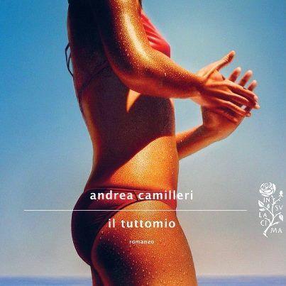 Il tutto mio, Andrea Camilleri