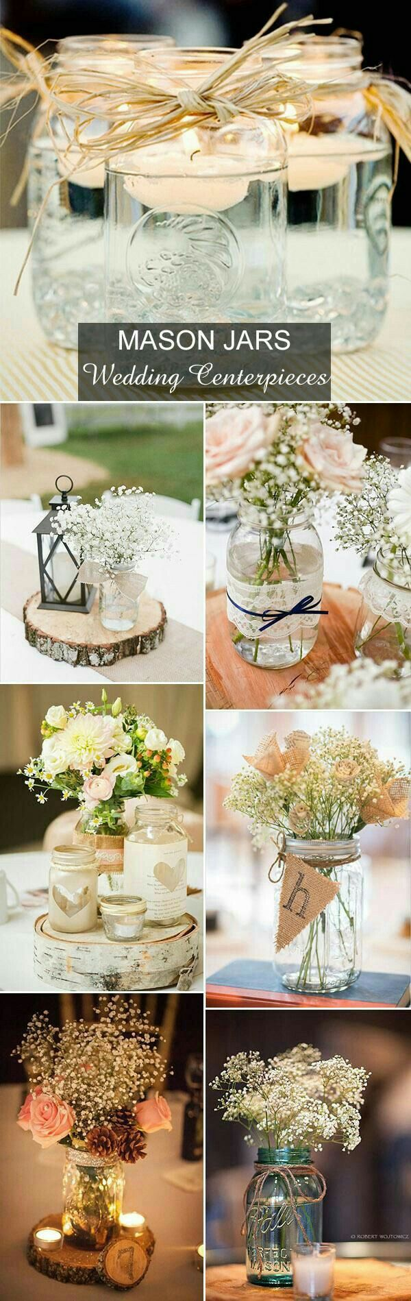 Simple, simple, simple! Mason jars (no twine) with baby's breath inside.  We can arrange these flowers 3 days ahead of time and they'll still look full and fresh! I also have mason jar votives that we can put fake candles in.  And I may be able to get floating lights!  I also may be able to borrow mirrors for underneath.  Megan Smith, we could use your twinkle lights on the table, as well!