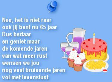 gedicht 65 jaar Leuke verjaardagskaart voor een 65ste verjaardag: Ook jij bent nu  gedicht 65 jaar