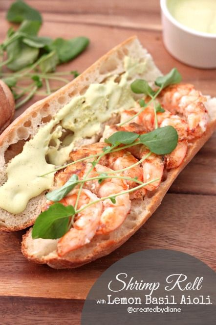 Shrimp Roll with Lemon Basil Aioli ~ Such a beautifully simple recipe! ~ from Created by Diane