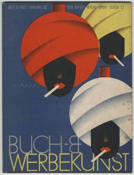 design-is-fine:      Buch- und Werbekunst advertising magazine, special edition Cigarettes, 1935. Artwork: Binder. Germany. Plakatkontor
