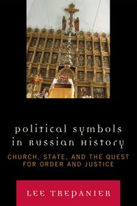 Political Symbols in Russian History is one of the few works that presents an analytical and comprehensive account of Russian history and politics between the years of 988 to 2005. From Kievan Rus to Putin's Russia, this book traces the development, evolu