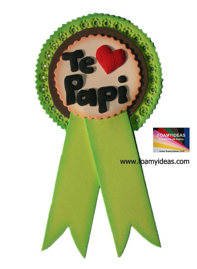 Condecoración para tu Papá para celebrar el Día del Padre. El molde gratis paso  a paso se encuentra en: http://www.foamyideas.com/