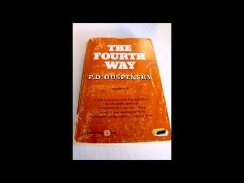 P D Ouspensky - The Fourth Way Audiobook Part 1 - YouTube