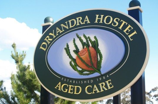 Dryandra Hostel Aged Care Sign / Danthonia Designs