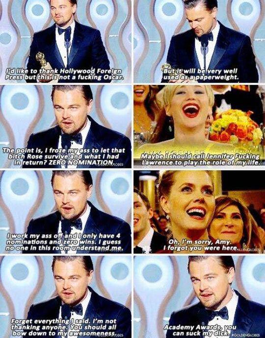 Legendary Leo's speech at the Golden Globe Awards... oh man. Hahahahaha