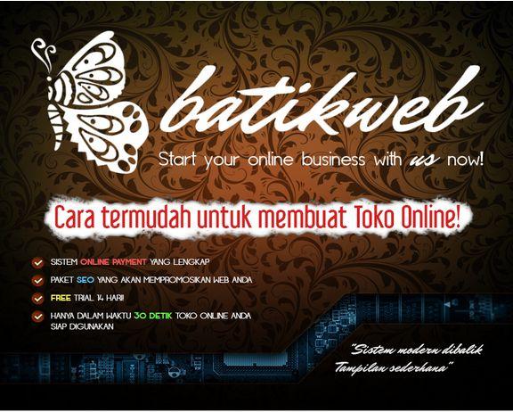 Solusi mewujudkan toko online impian dengan cepat dan mudah! Segera Daftarkan Toko Online Anda sekarang di http://batikweb.co/