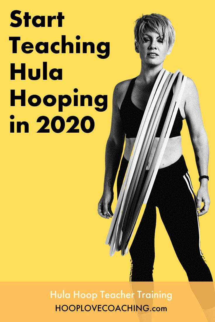 Become A Hoop Love Teacher In 2020 Hooping Tutorials Teacher Training Dance Workout