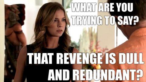 Revenge Season 3 | Revenge Season 3 Episode 2 – TV Review | I Just Hate Everything