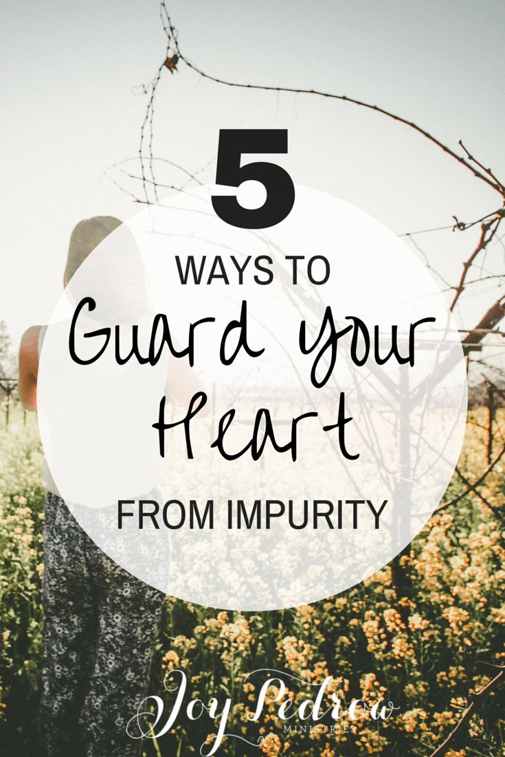 How to guard your heart