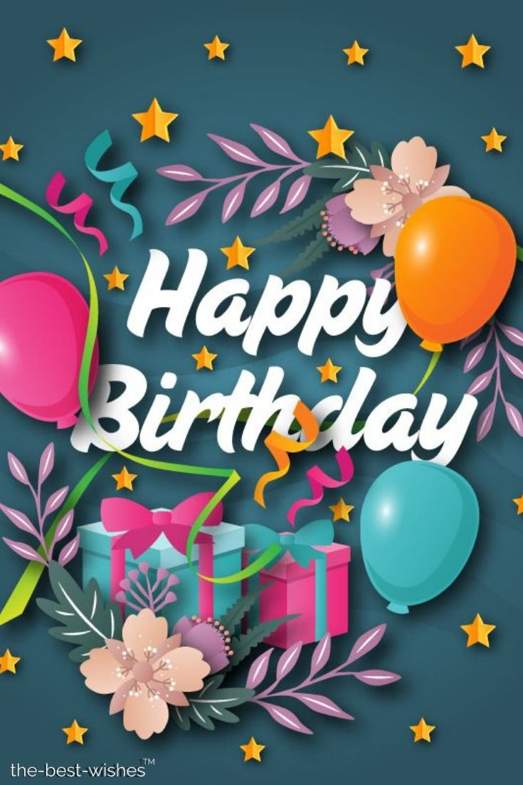 The Best Happy Birthday Wishes Messages And Quotes Birthday