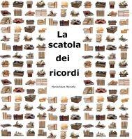 La scatola dei ricordi, GRATIS http://books.google.it/books/about/La_scatola_dei_ricordi.html?id=ZpX_lCGSKFUC_esc=y