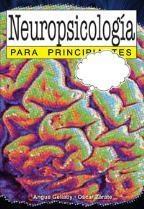 Libro NEUROPSICOLOGIA PARA PRINCIPIANTES