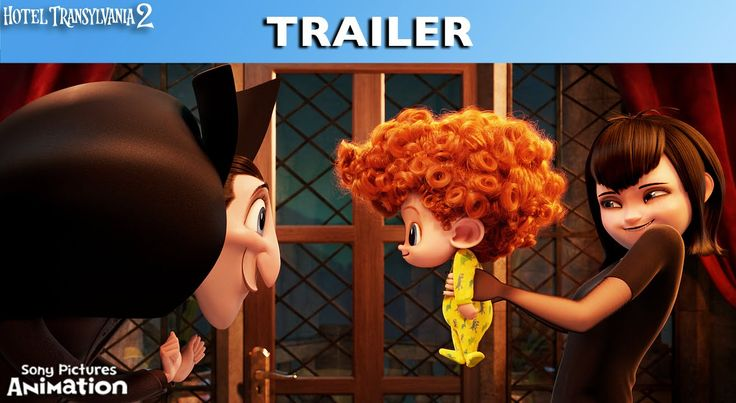 Hotel Transylvania 2 | Official Trailer | In theaters September 25, 2015 #HotelT2