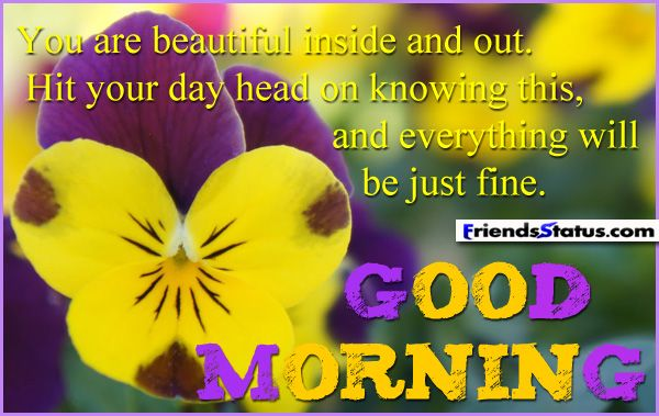 Blessed Good Morning Quotes | good morning friends wallpaper Good Morning Quote Beautiful inside and ...