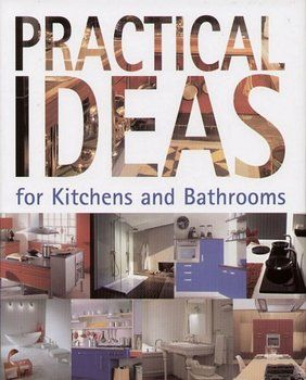 Practical Ideas for Kitchens and Bathrooms-Campos Cristian