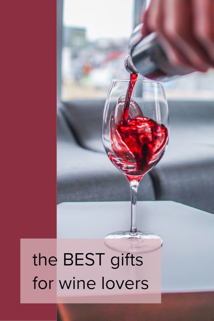 9 Best Gifts For Wine Lovers Gifts For Wine Lovers Wine Lovers Wine Lovers Gifts Basket
