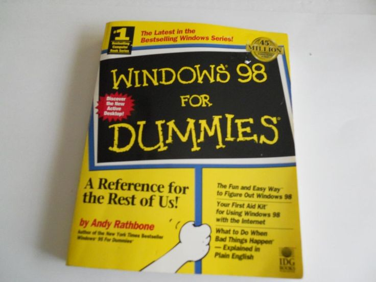 WINDOWS 98 FOR DUMMIES BY ANDY RATHBONE FUN AND EASY WAY TO FIGURE OUT WINDOW 98