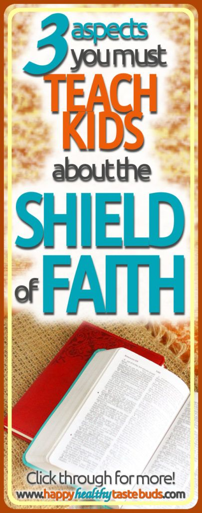 If you're teaching the Armor of God, there are 3 crucial truths you must include about the shield of faith. To find out what they are—and get a FREE printable lesson plan—click through now!