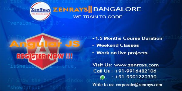 Register to join the best Angular 2 Training in Bangalore. Learn with Hands-On Training. Work on Live Project Call: +919916482106 | WhatsApp: 9901220350 | Visit http://zenrays.com/angularjs-training-in-bangalore | Write to corporate@zenrays.com