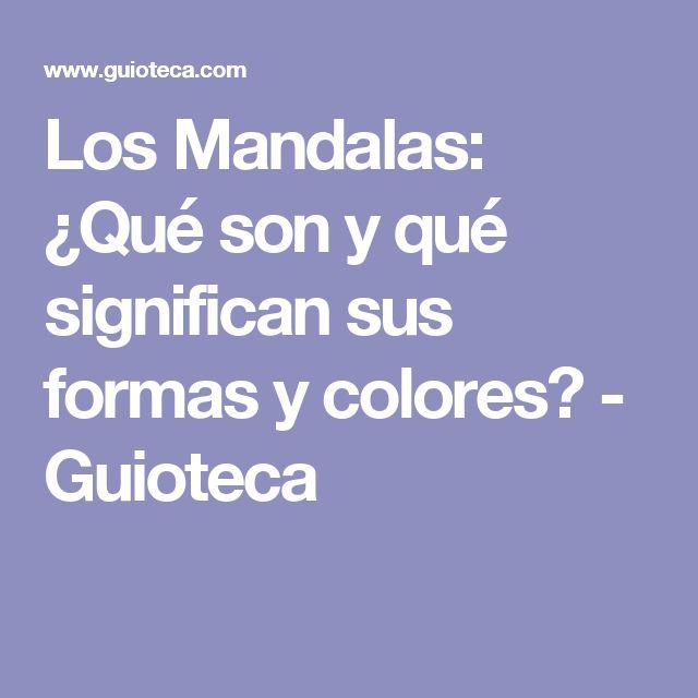 Los Mandalas: ¿Qué son y qué significan sus formas y colores? - Guioteca