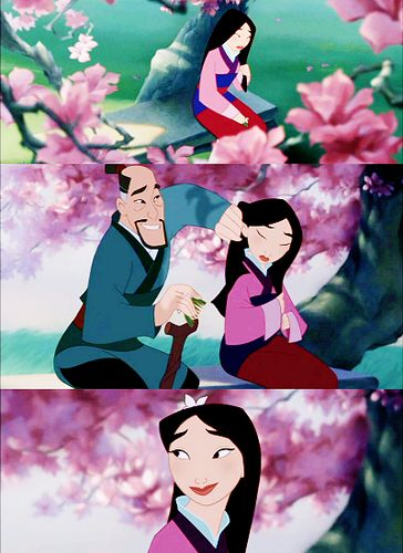 """Mulan<3  """"The Greatest Gift In Honor Is Having You For A Daughter"""""""