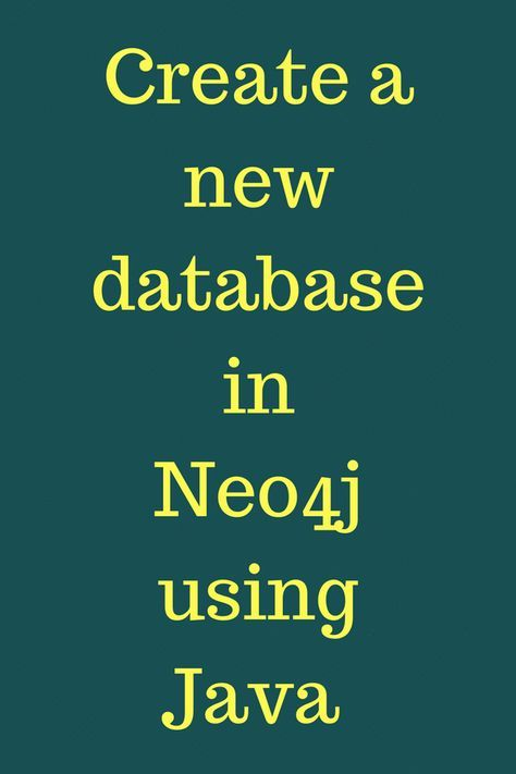 Create a new database in Neo4j using java