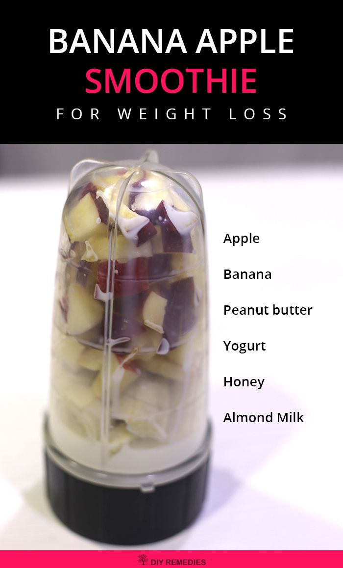 Banana Apple Smoothie for Weight loss    The combination of banana, apple, and yogurt in this smoothie makes it an amazing hangover cure as well.  #DIYRemedies