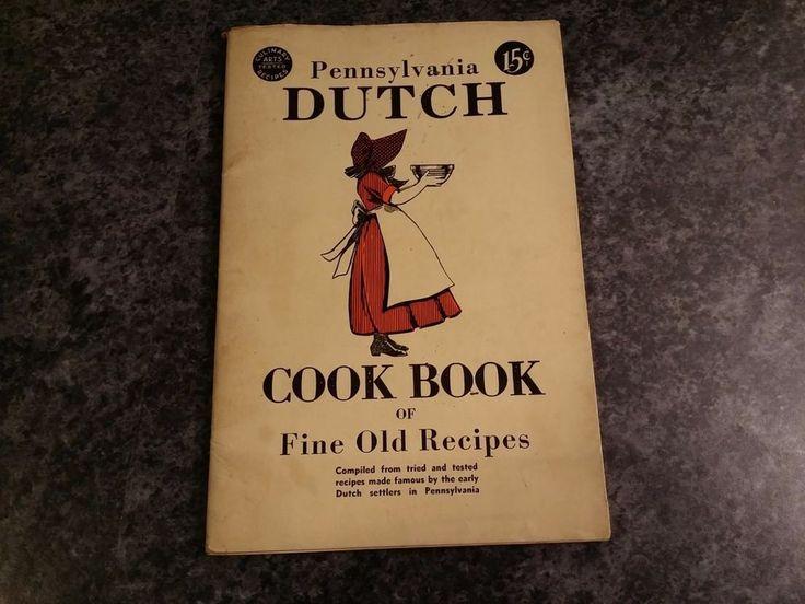 1934 PENNSYLVANIA DUTCH COOK BOOK FINE OLD RECIPES LEONARD S DAVIDOW