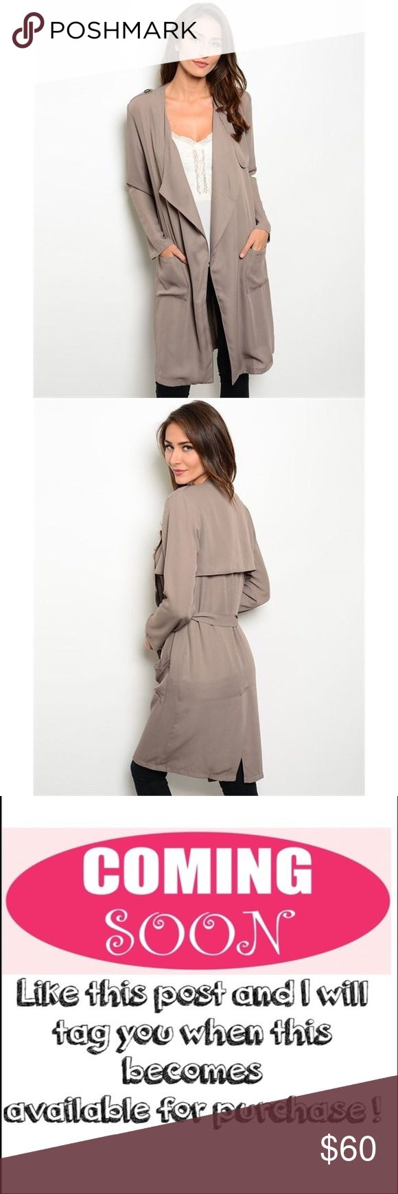 "Like this for a tag when it's available ! Pre-order this item now to receive a hold with free shipping when it comes in! I will tag you when it's in. Lightweight trench coat features pockets, open waterfall front and self-tie waist sash.Fabric Content: 100% POLYESTER. measurements for a size small: L: 38"" B: 22"" W: 20"". ONLY CONSIDERING OFFERS THROUGH THE ""OFFER"" BUTTON. No trades, no off App transactions. Any questions can be addressed below. Available: 2 Small, 2 Medium, 2 Large. Jackets…"