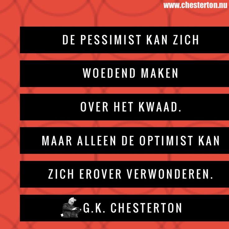 @ChestertonNL / Chesterton.nu |  Woede of verwondering #Chesterton #Stadopeenberg