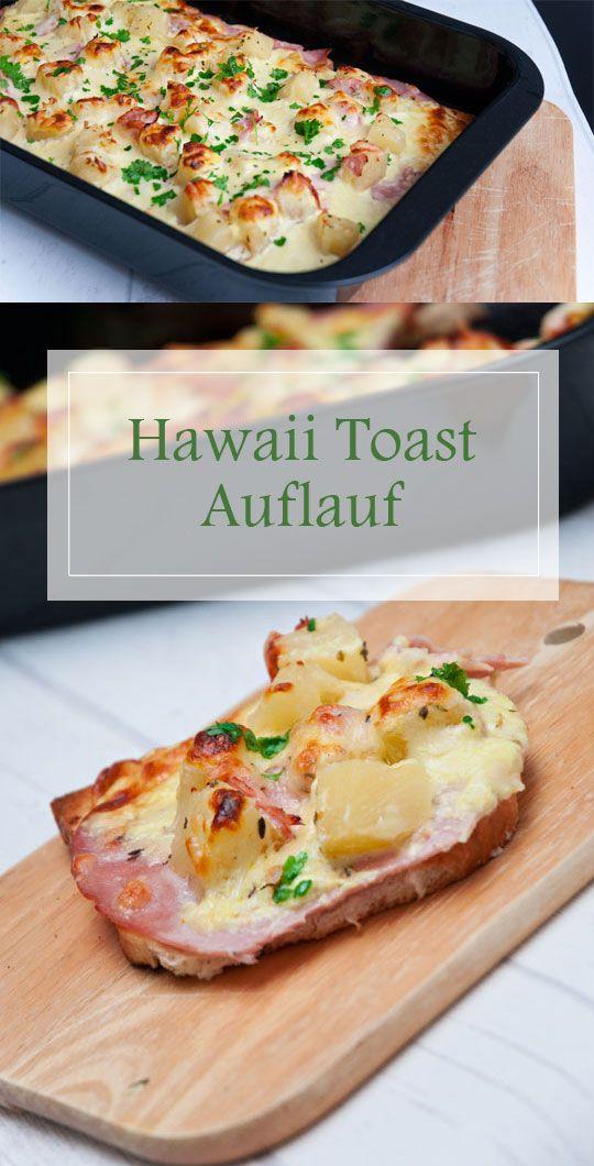 Leckerer und einfacher Hawaii Toast Auflauf. Hawaii Toast mal anders! Einfaches und günstiges Rezept für einen Auflauf Hawaii!