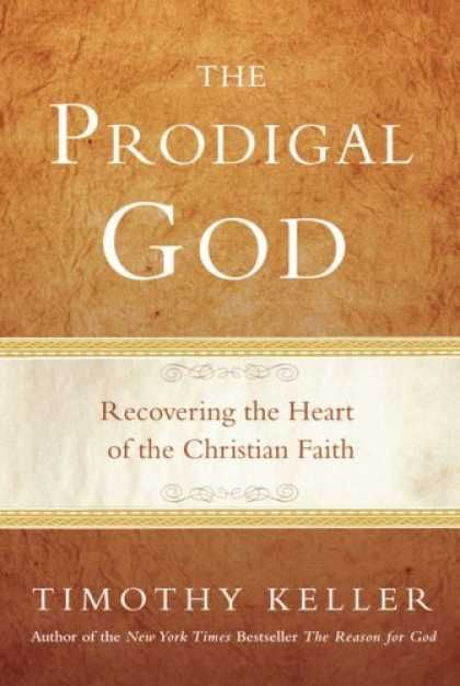 """Tim Keller gives us the true definition of """"prodigal"""", which actually doesn't mean wayward, like I was brought up to think... beautiful read"""