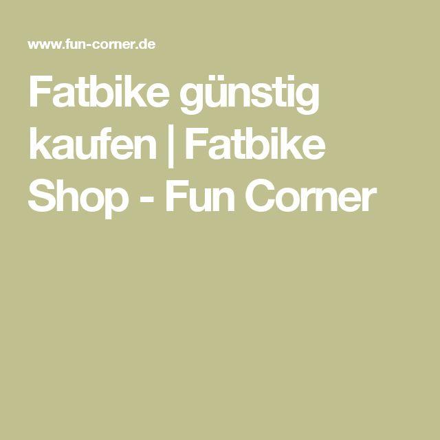 Fatbike günstig kaufen   Fatbike Shop - Fun Corner