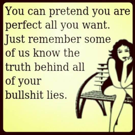 Yes we do! Facebook paints such a pretty picture for you! Behind your back everyone talks smh