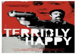 Watch Terribly Happy Online Full Movie 2008 HD