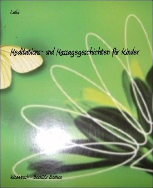 Meditations- und Massagegeschichten für Kinder (Laila)