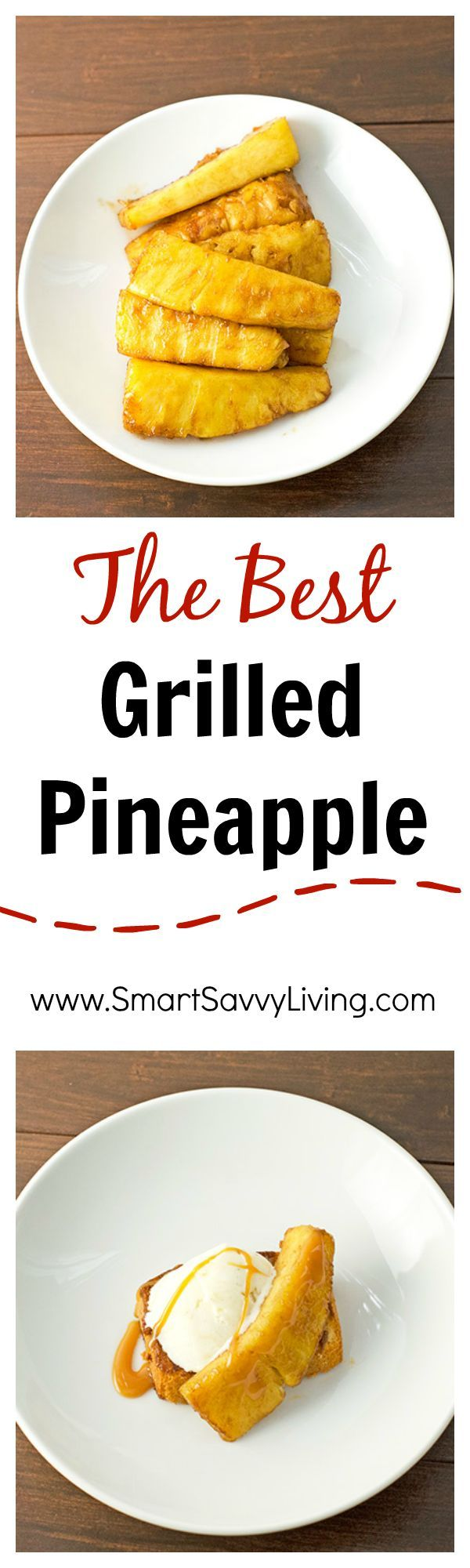 Recipe: How to Make the Best Grilled Pineapple