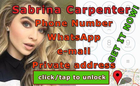 Sabrina Carpenter phone number  http://celebritiesmovie.com/celebrities-detail/whats-sabrina-carpenter-phone-number-we-know-it/