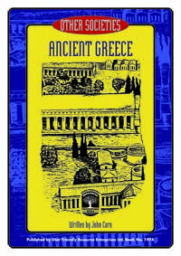 Best selling series Other Societies is a seven book resource that explores cultures and everyday life of seven societies from the past.  Book A: Ancient Greece