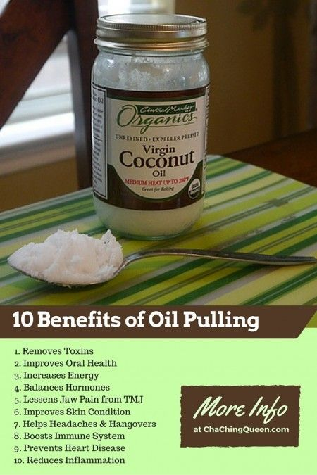 10 Benefits of Swishing Coconut Oil in Your Mouth (Oil Pulling) - Why I Swish with Coconut Oil Most Mornings - Cha Ching Queen